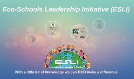 Eco-Schools Leadership Initiative (ESLI)