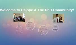 Welcome to Dejope & The PhD Community!