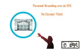 Personal Branding voor de OR - Elevator Pitch