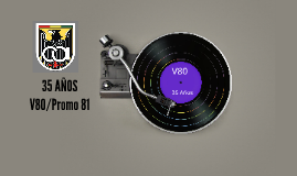 35 AÑOS Promo 81/V80