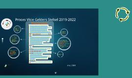 proces Visie Gelders Stelsel 2019-2022