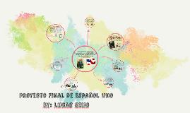 Proyecto Final de Español Uno