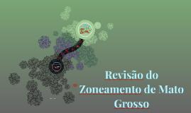 Revisão do Zoneamento de Mato Grosso