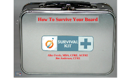 How to Survive Your Board
