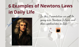 Examples of Newtons Laws in Daily Life