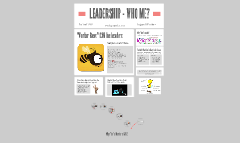 LEADERSHIP - WHO ME?