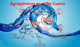 Agroquimicos en el Rio Cuarto