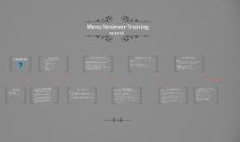 Menu Reviewer Training