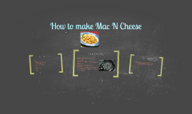 How to make Mac N Cheese