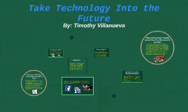 Take Technology Into the Future