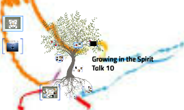 Copy of Growing in the Spirit