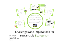Challenges for Eco Tourism Development