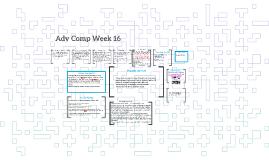 Adv Comp Week 16
