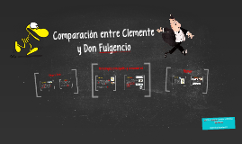 Comparación entre Clemente y Don fulgencio