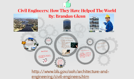 Civil Engineers: How They Have Helped The World