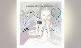 Copy of ABUSO SEXUAL INFANTIL