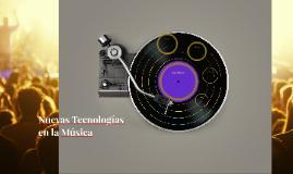 Nuevas Tecnologias en la Musica