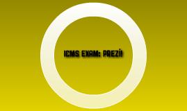 ICMS exam: Prezi