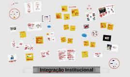 Copy of Integração Institucional