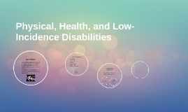 Copy of Physical, Health, and Low-Incidence Disabilities