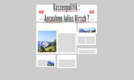 Rassenpolitik : Ausnahme Julius Hirsch ?