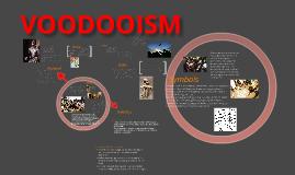Copy of Copy of Voodooism