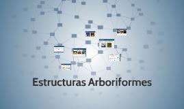 Copy of Estructuras Arboriformes