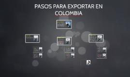 Copy of PASOS PARA EXPORTAR EN COLOMBIA