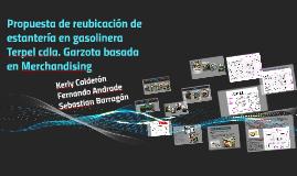 Propuesta de reubicación de estantería en gasolinera Terpel