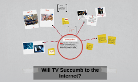 Will TV Succumb to the Internet?