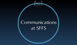Communications at SFFS