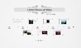 A Brief History of Midas