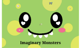 Imaginary Monsters