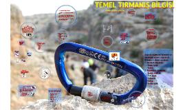 8-TEMEL TIRMANIŞ BİLGİSİ