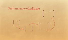 Performance e Oralidade