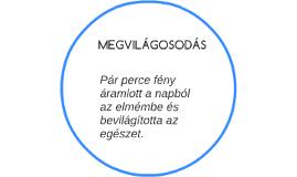 MEGVILÁGOSODÁS