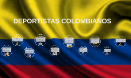 DEPORTISTAS COLOMBIANOS