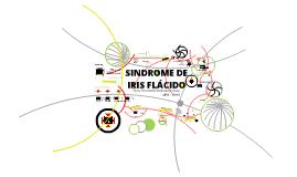 Síndrome de Iris Flácido
