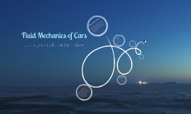 Fluid Mechanics of Cars