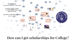 How can I get scholarships for College?