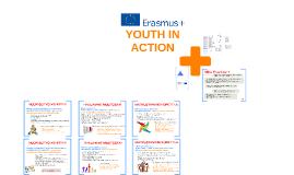 ERASMUS+ Youth in Action - lyhyt ohjelmaesittely