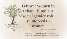 Leftover Women in Urban China