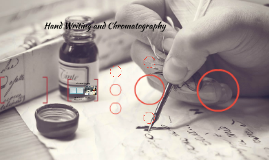Hand Writing and chromatography