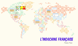 Copy of L'Indochine Française