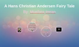 A Hans Christian Andersen Fairy Tale