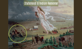 Statehood and Indian Removal
