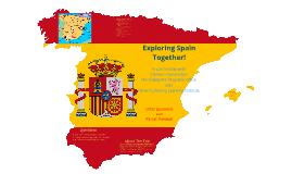 Exploring Spain Together!