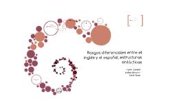 Rasgos diferenciales entre el inglés y el español: estructuras sintácticas