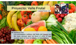 Proyecto: Valle Frutal