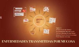 ENFERMEDADES TRANSMITIDAS POR MUCOSA